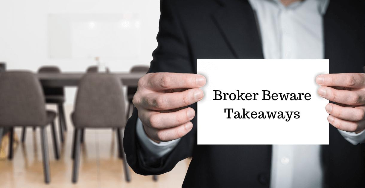 Man in office holding Broker Beware Takeaways sign
